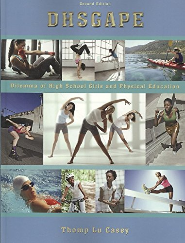 [Dhsgape: Dilemma of High School Girls and Physical Education (2nd Edition)] (By: Thomp Lu Casey) [published: April, 2008]