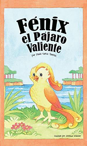 Fénix el Pájaro Valiente por Paula García Taveras