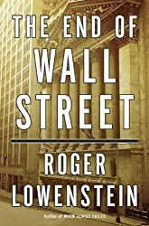 The End of Wall Street by Roger Lowenstein (2010-04-06)