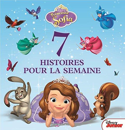 Sofia , 7 HISTOIRES POUR LA SEMAINE