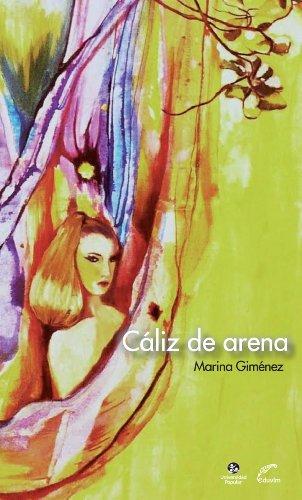 Cáliz de arena (UP Cincomilnovecientos) por Marina Giménez
