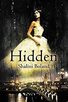 HIDDEN - a paranormal adventure (Marchwood Vampire Series Book 1) (English Edition) von [Boland, Shalini]