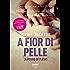 A fior di pelle (Life): A pound of flesh #1 (Fabbri Life)