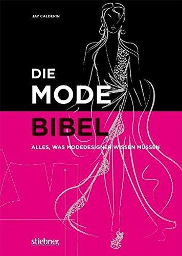 Die Modebibel - Alles, was Modedesigner wissen müssen Buch-Cover