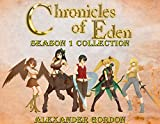 Chronicles of Eden - Season 1 Collection (English Edition)