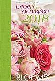 Leben & genießen 2018: BLOOM's Wochenkalender