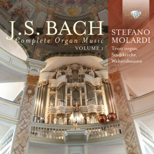 J.S. Bach: Complete Organ Musi...
