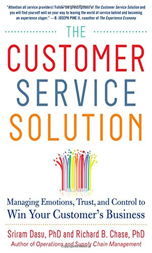 the-customer-service-solution-managing-emotions-trust-and-control-to-win-your-customers-business