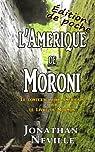 L'Amerique de Moroni par Neville