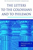 The Letters to the Colossians and to Philemon (PNTC) (Pillar New Testament Commentaries)