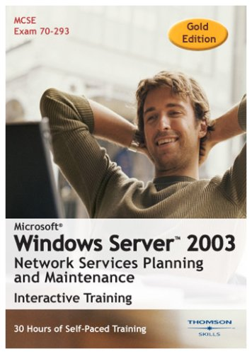 microsoft-windows-server-2003-networkservices-planning-and-maintenance-30-hour-interactive-course