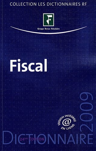 Dictionnaire fiscal 2009