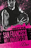 Millionaires Club: San Francisco Millionaires Club - Dan