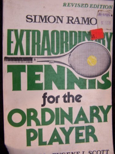 Extraordinary Tennis for the Ordinary Player por Simon Ramo