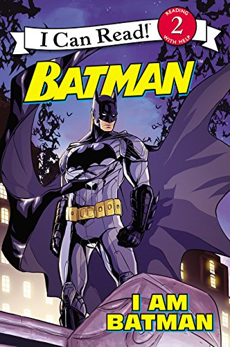 Batman: I Am Batman (Batman: I Can Read!, Level 2)