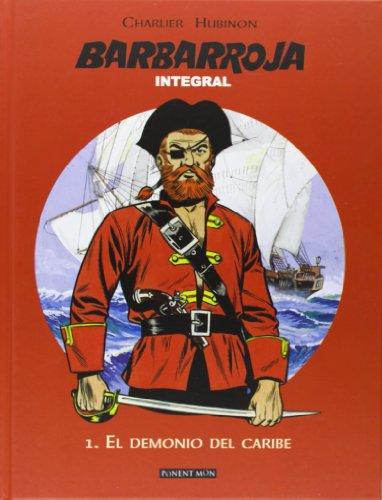 Barbarroja 1. El Demonio Del Caribe - Edición Integral