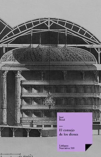El consejo de los dioses (Teatro nº 310) eBook: José Rizal y ...