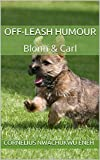 Off-Leash Humour: Blonn & Carl (Season Book 1) (English Edition)