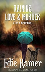 Raining Love & Murder (Love & Murder Book 4) (English Edition)