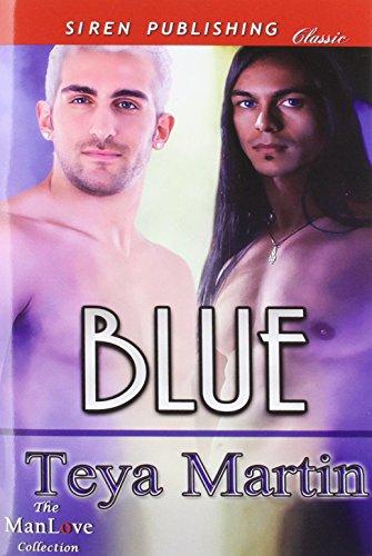 Blue (Siren Publishing Classic Manlove)