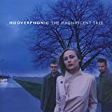 Hooverphonic: The Magnificent Tree (Audio CD)