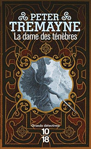 La dame des ténèbres par Peter TREMAYNE