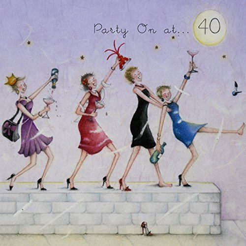 Party On At 40 Birthday Card