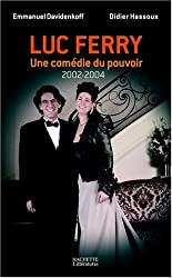 Luc Ferry : Une comédie du pouvoir (2002-2004)