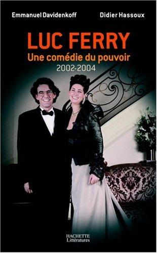 Luc Ferry : Une comdie du pouvoir (2002-2004)