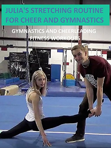 julias-stretching-routine-for-cheer-and-gymnastics-gymnastics-and-cheerleading-fitness-workouts-ov