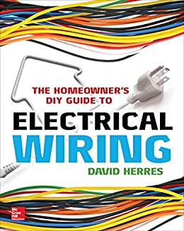 Strange The Homeowners Diy Guide To Electrical Wiring Ebook David Herres Wiring Digital Resources Indicompassionincorg