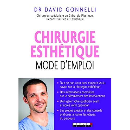 Chirurgie esthétique : mode d'emploi