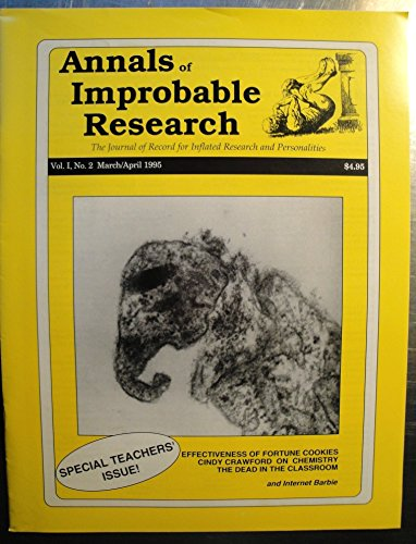 Annals of Improbable Research AIR Vol. I, No. 2 March/April 1995. Special Teachers' Issue!