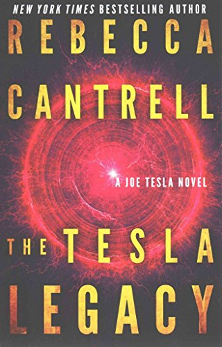 [(The Tesla Legacy)] [By (author) Rebecca Cantrell] published on (January, 2015)