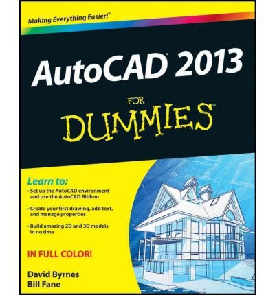 ({AUTOCAD 2013 FOR DUMMIES}) [{ By (author) Bill Fane, By (author) David Byrnes }] on [May, 2012]