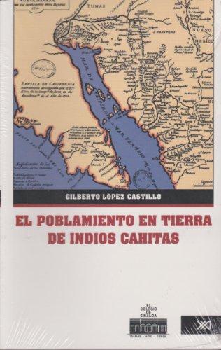 El poblamiento en tierra de indios cahitas. Transformaciones de la territorialidad en el contexto de las misiones jesuitas, 1591-1790.