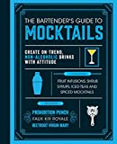 Best Bartender Books - The Bartender's Guide to Mocktails: Create On-Trend, Non-alcoholic Review