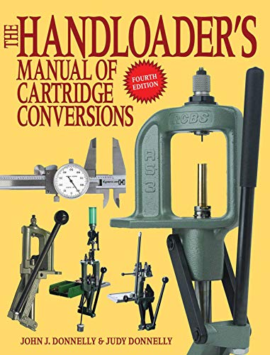 The Handloader's Manual of Cartridge Conversions (English Edition) -