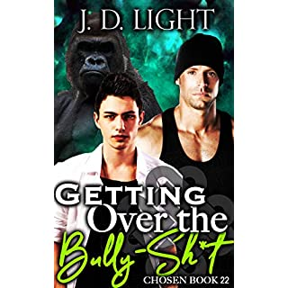 Getting Over the Bully-Sh*t: Chosen Book 22 (English Edition)