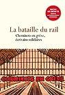La bataille du rail - Cheminots en grève, écrivains solidaires par Bard