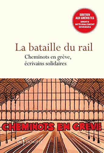 Collectif - La bataille du rail cheminots en greve (2018) sur Bookys