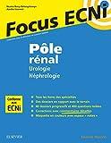 Pôle rénal - Urologie/Néphrologie: Apprendre et raisonner pour les ECNi