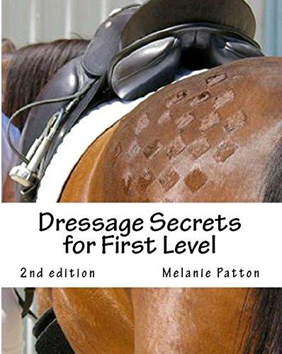Dressage Secrets for First Level (English Edition) por Melanie Patton