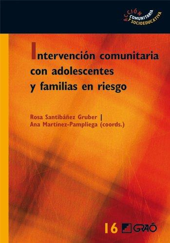 Intervención comunitaria con adolescentes y familias en riesgo: 016 (Accion Comunitaria)