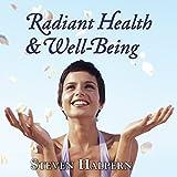 Steven Halpern: Radiant Health & Well-Being (Audio CD)