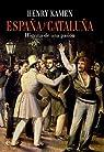 España y Cataluña par Kamen