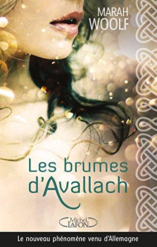 Les brumes d'Avallach par Marah Woolf