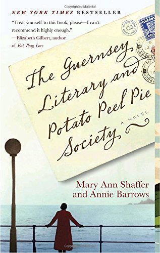 The Guernsey Literary and Potato Peel Pie Society (Random House Reader's Circle)