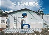 Extramuros - Chroniques d'un globe-painter