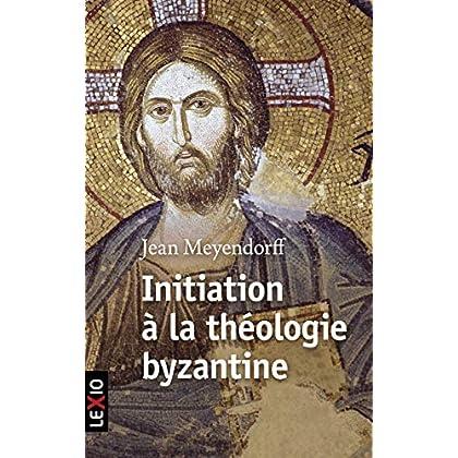 Initiation à la théologie byzantine